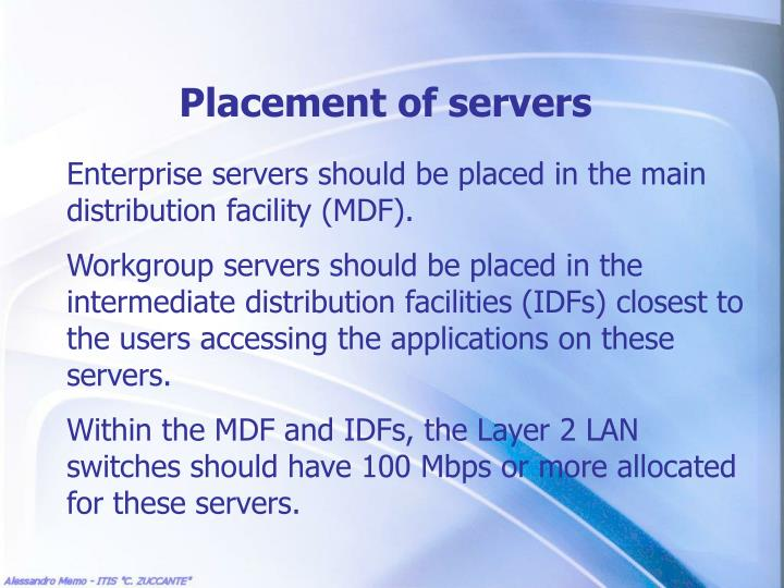 Placement of servers