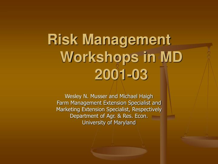 Risk management workshops in md 2001 03