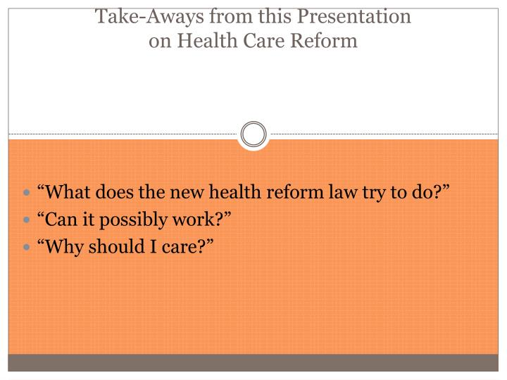 Take-Aways from this Presentation