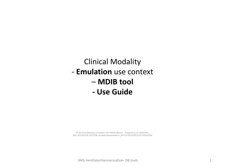 Clinical modality emulation use context mdib tool use guide
