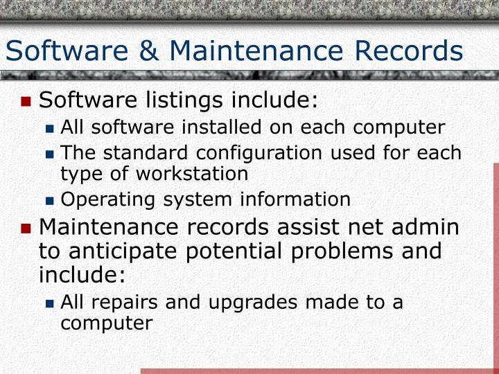 Software & Maintenance Records