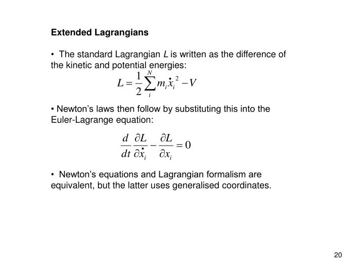 Extended Lagrangians