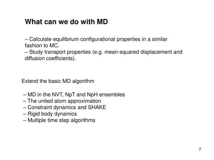 What can we do with MD