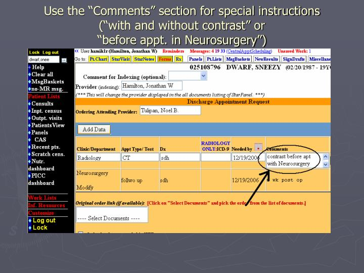 """Use the """"Comments"""" section for special instructions"""