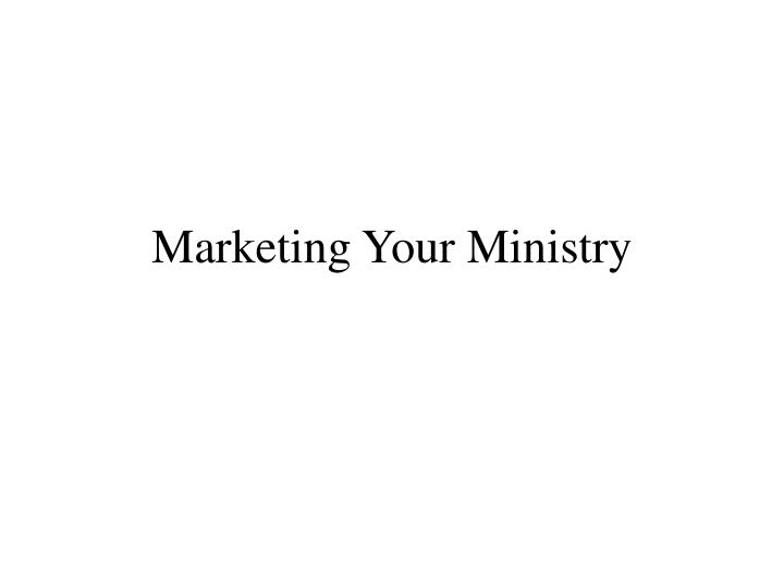 Marketing Your Ministry