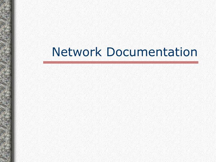 Network Documentation