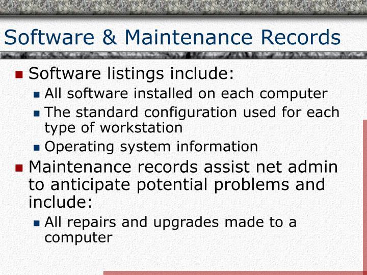 Software & Maintenance Records