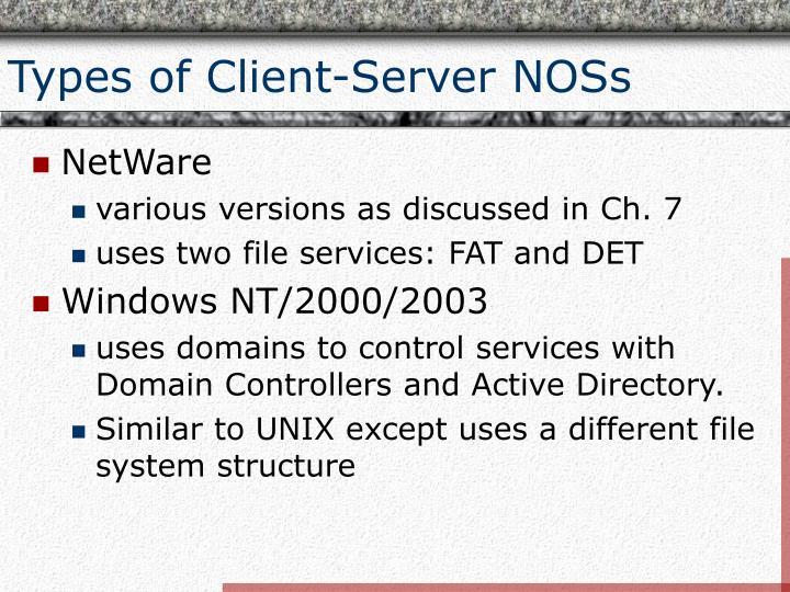Types of Client-Server NOSs