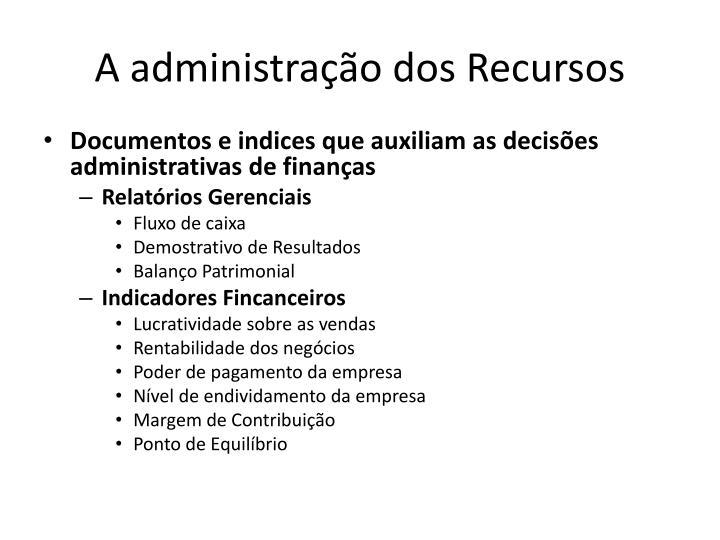 A administração dos Recursos