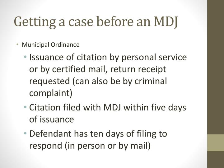 Getting a case before an MDJ