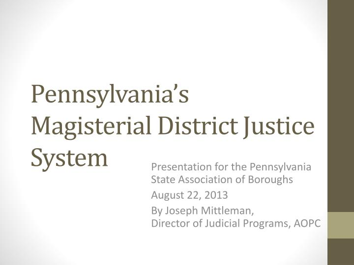Pennsylvania's Magisterial District Justice System
