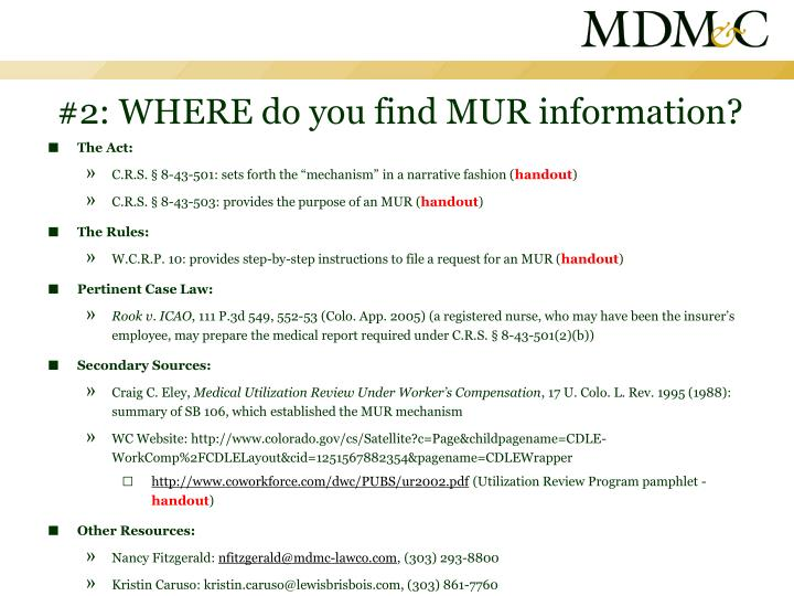 #2: WHERE do you find MUR information?