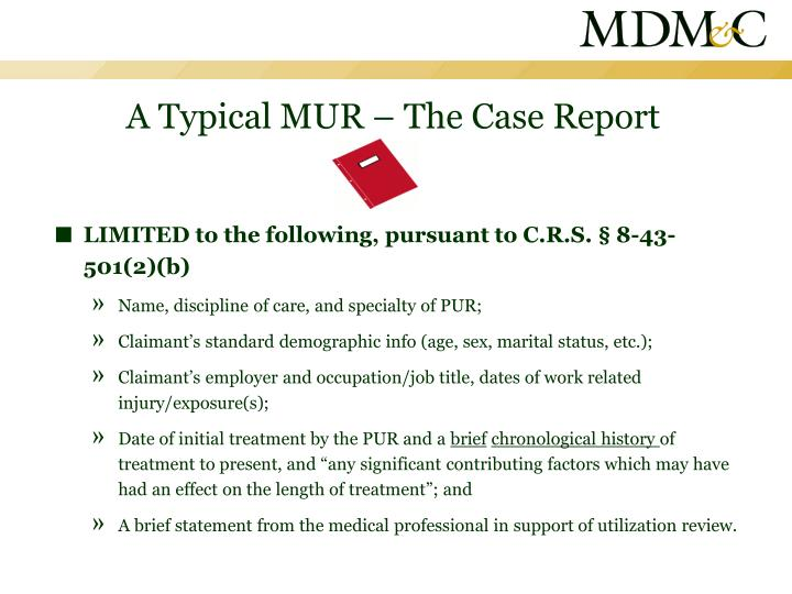 A Typical MUR – The Case Report