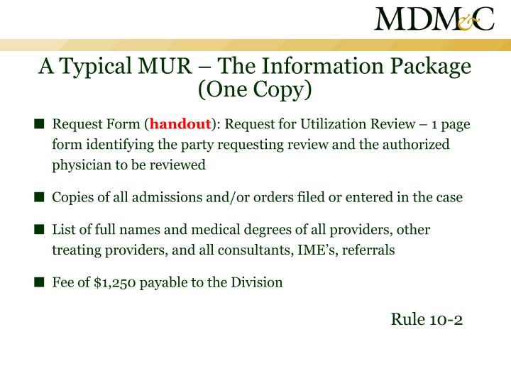 A Typical MUR – The Information Package (One Copy)