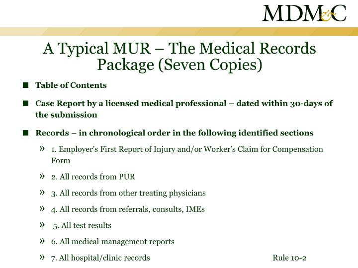 A Typical MUR – The Medical Records Package (Seven Copies)