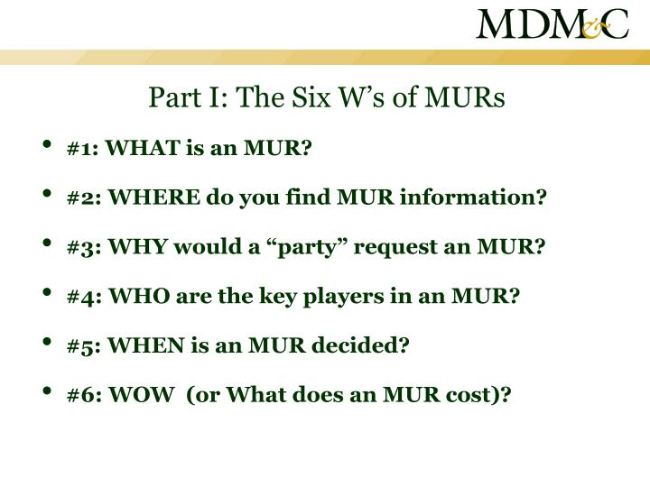 Part i the six w s of murs