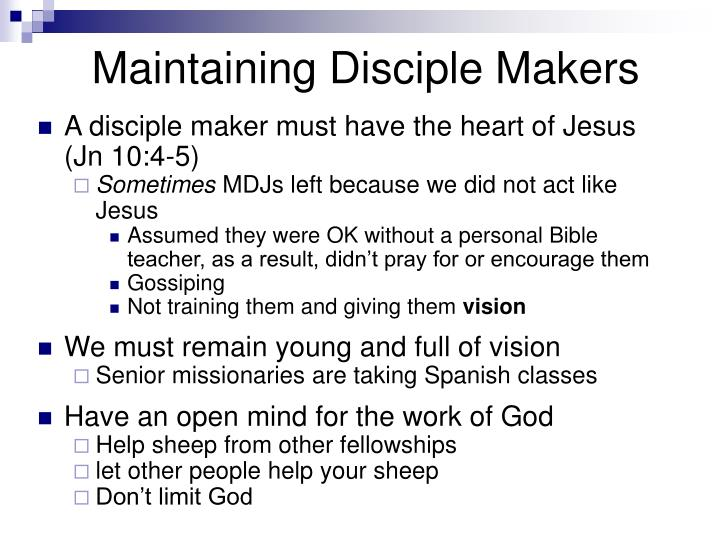 Maintaining Disciple Makers