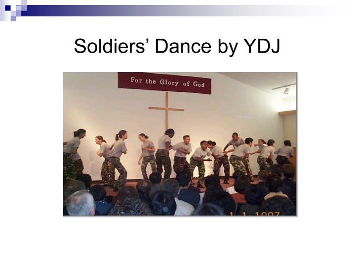 Soldiers' Dance by YDJ