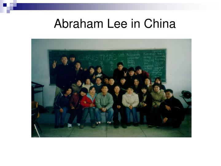 Abraham Lee in China