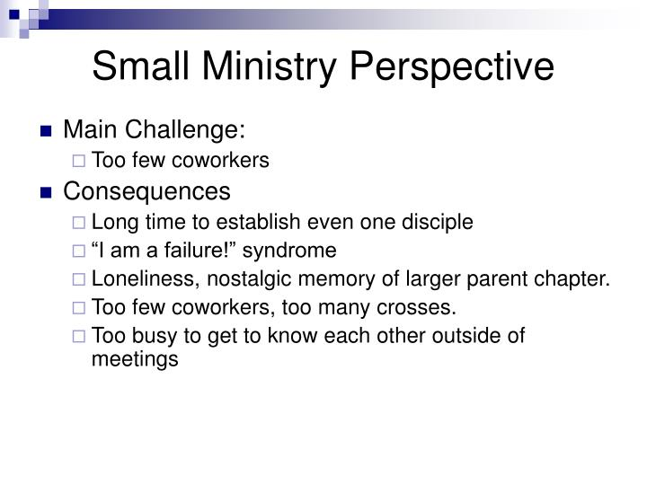 Small Ministry Perspective