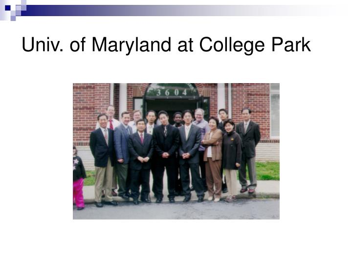 Univ. of Maryland at College Park