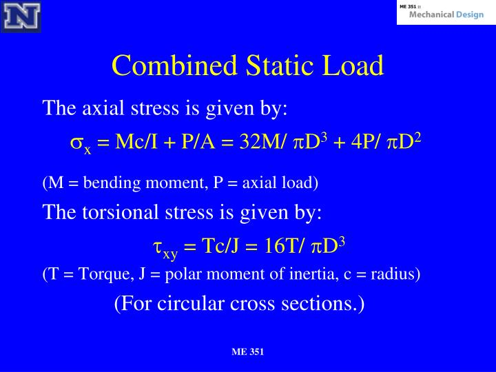 Combined Static Load