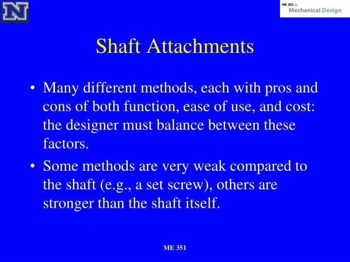 Shaft Attachments