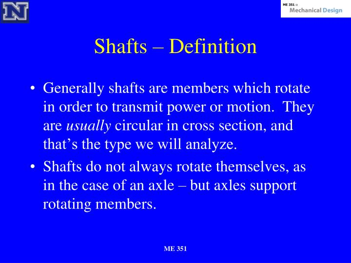 Shafts – Definition