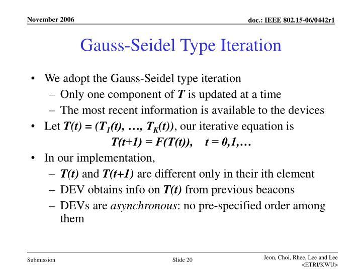 Gauss-Seidel Type Iteration
