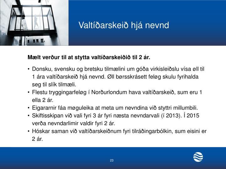 Valtíðarskeið hjá nevnd