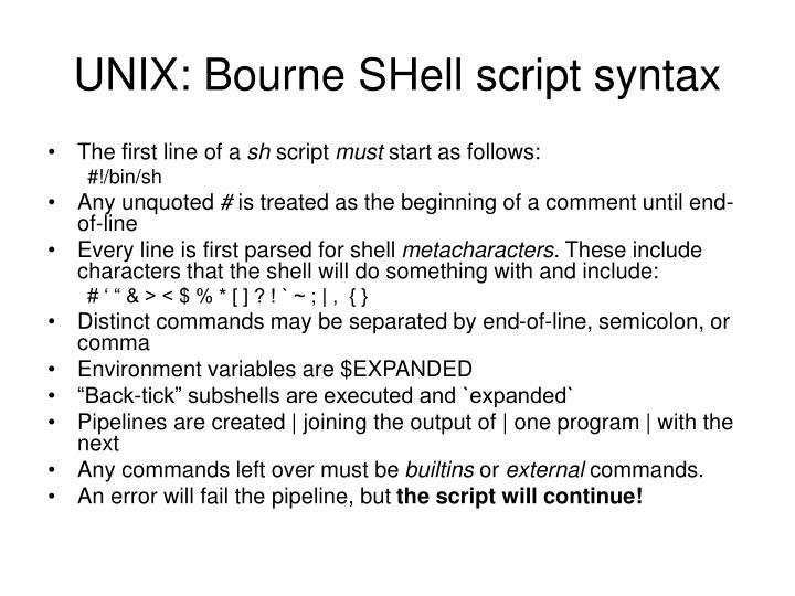 UNIX: Bourne SHell script syntax