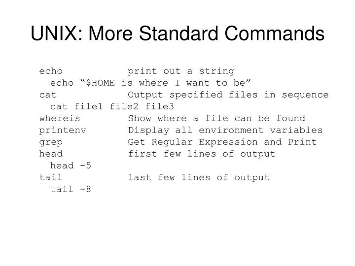 UNIX: More Standard Commands