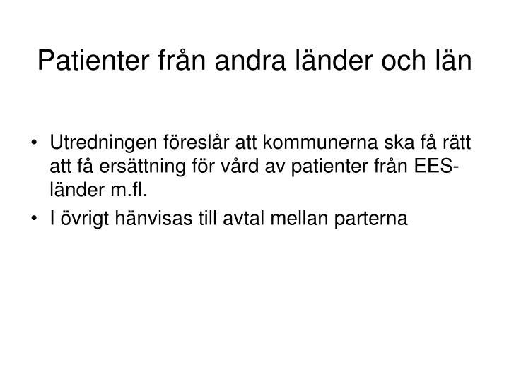 Patienter från andra länder och län
