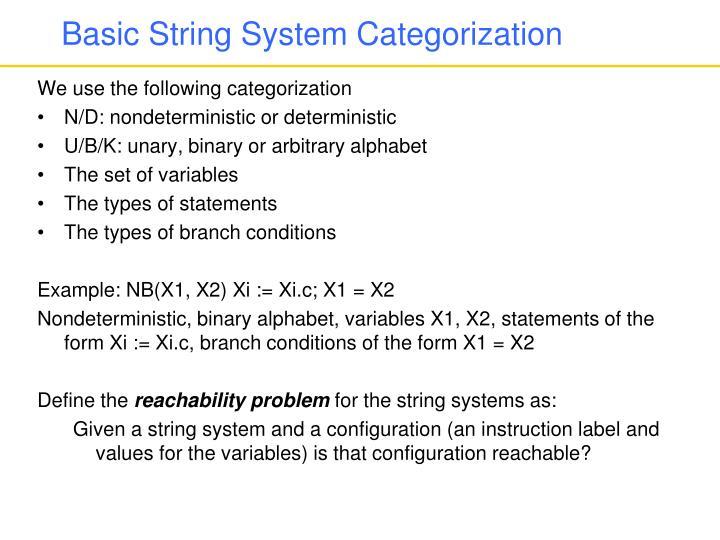 Basic String System Categorization