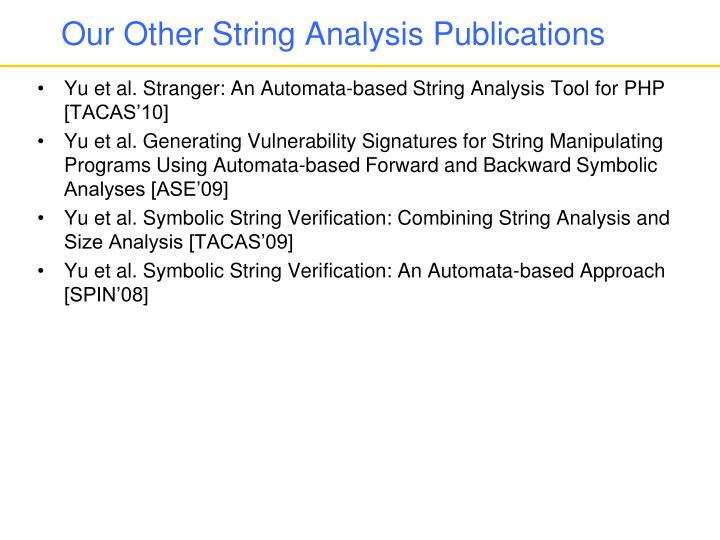 Our Other String Analysis Publications