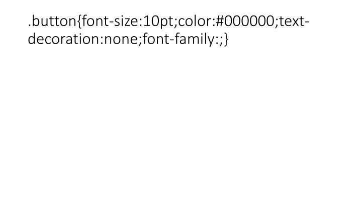 .button{font-size:10pt;color:#000000;text-decoration:none;font-family:;}