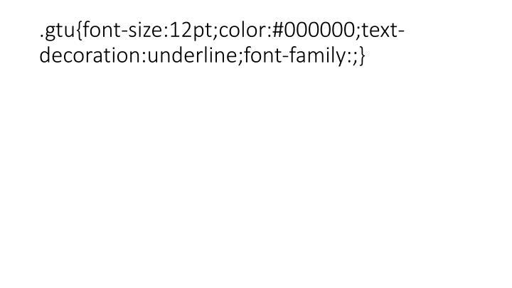 .gtu{font-size:12pt;color:#000000;text-decoration:underline;font-family:;}