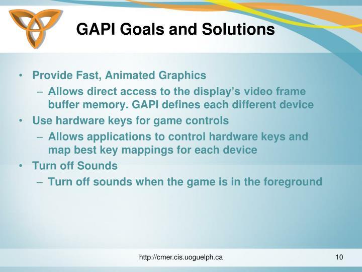 GAPI Goals and Solutions