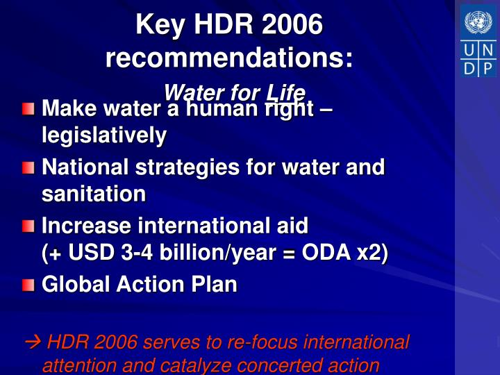 Key HDR 2006 recommendations: