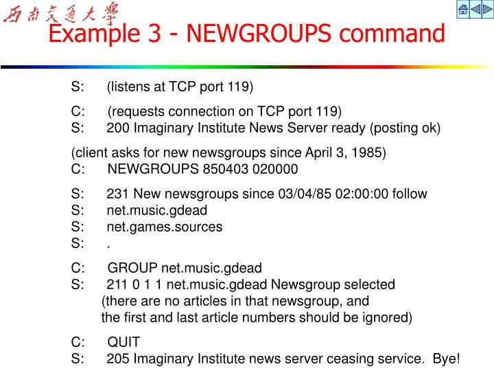 Example 3 - NEWGROUPS command
