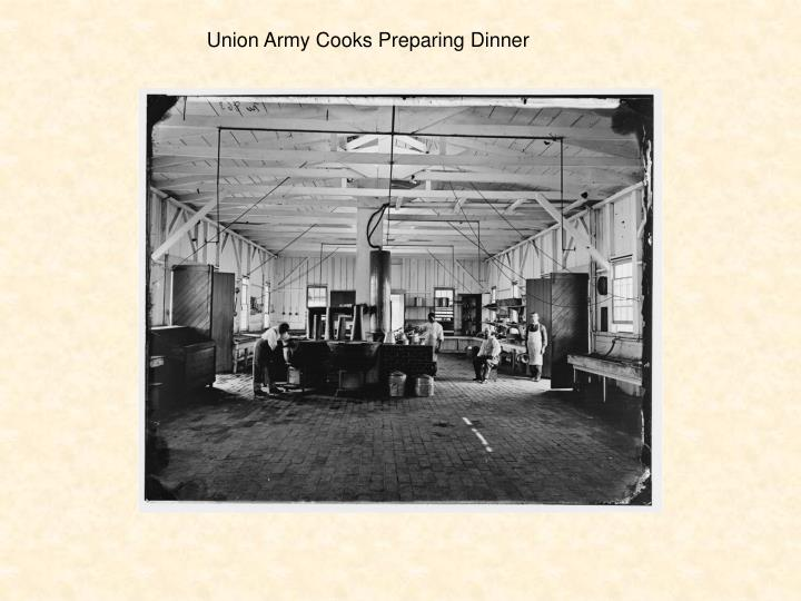 Union Army Cooks Preparing Dinner