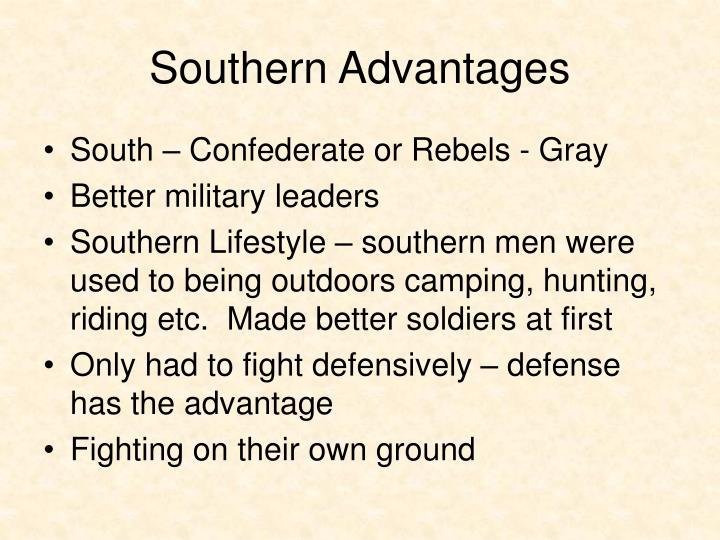 Southern Advantages