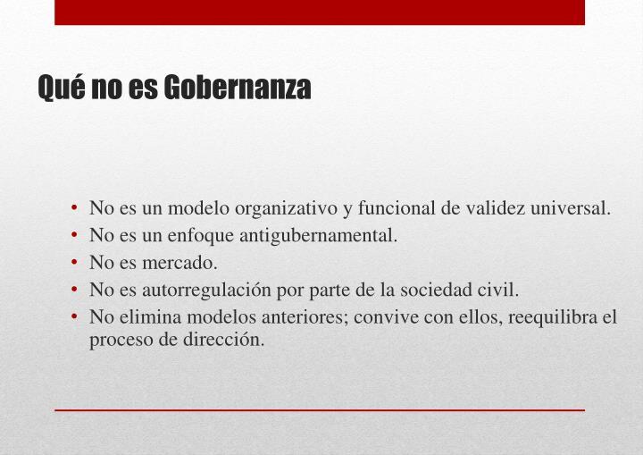 No es un modelo organizativo y funcional de validez universal.