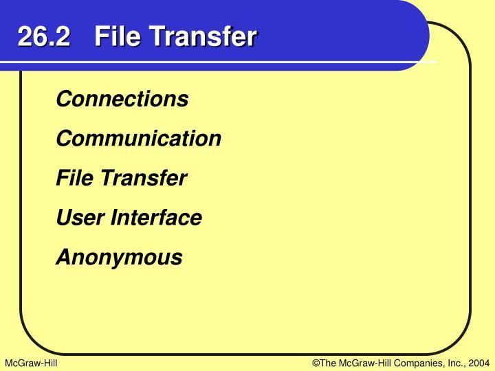 26.2   File Transfer