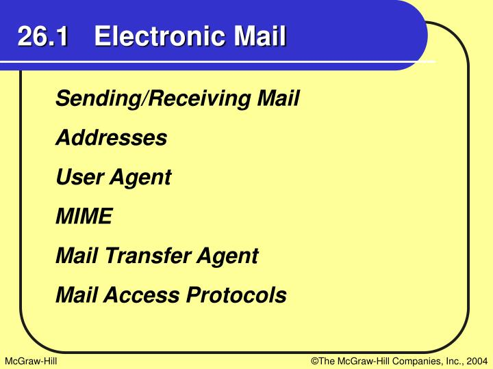 26.1   Electronic Mail
