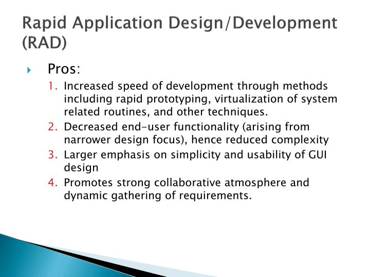 Rapid Application Design/Development (RAD)