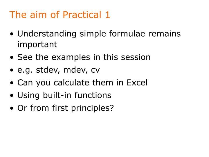 The aim of Practical 1