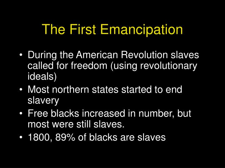 The First Emancipation