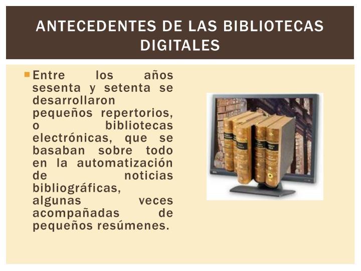 Antecedentes de las bibliotecas digitales