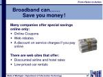 broadband can save you money